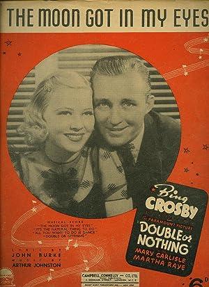 The Moon Got In My Eyes [Vintage: Bing Crosby [Harry