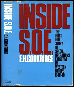 Inside S.O.E.: The Story of Special Operations: Cookridge, E. H.