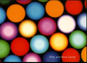 Rob and Nick Carter: Recent Works (Painting: Rob and Nick