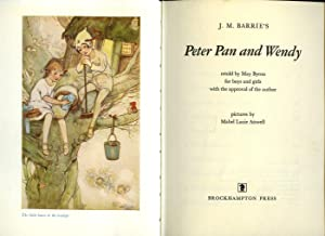 J. M. Barrie's Peter Pan and Wendy: Barrie, J. M.