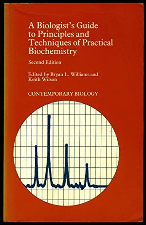 A Biologists Guide to Principles and Techniques: Williams, Bryan L.