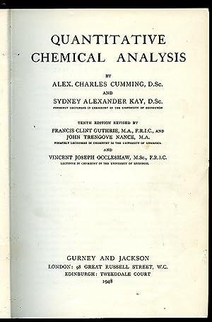 Quantitative Chemical Analysis: Cumming, Alex Charles