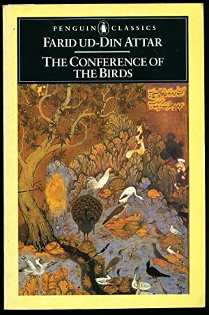 The Conference of the Birds (Penguin Classics: Farid Ud-Din Attar