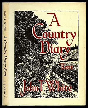 A Country Diary; Kent [3]: White, John Talbot