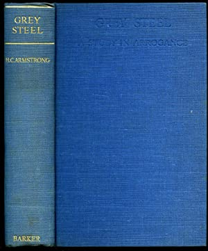 Grey Steel; Jan Christian Smuts, A Study: Armstrong, H. C.