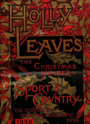 Holly Leaves: The Christmas Number Of Sport: The Illustrated Sporting