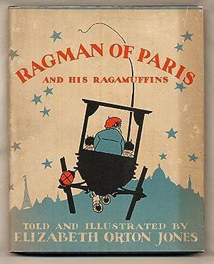 Ragman of Paris and His Ragamuffins: Jones, Elizabeth Orton