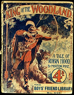 King of the Woodland; A Tale of: Pike, Morton [David