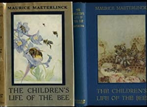 The Children's Life of The Bee: Maeterlinck, Maurice [Selected