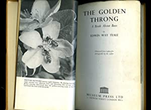 The Golden Throng; A Book About Bees: Teale, Edwin Way