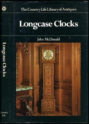 Longcase Clocks [Country Life Library of Antiques: McDonald, John