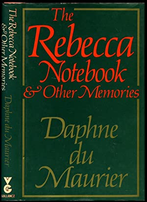 The Rebecca Notebook and Other Memories: Du Maurier, Daphne
