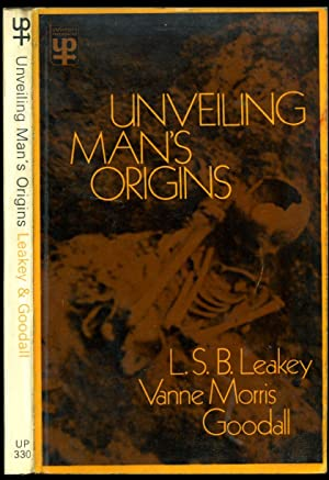 Unveiling Man's Origins; Ten Decades of Thought: Leakey, L. S.