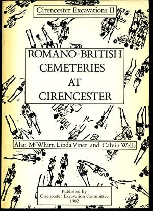Romano-British Cemeteries at Cirencester (Cirencester Excavations II): McWhirr, Alan with