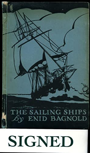 The Sailing Ships and Other Poems [Signed]: Bagnold, Enid [Enid