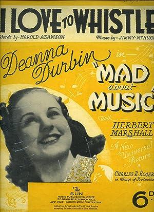 I Love to Whistle | Deanna Durbin: McHugh, Jimmy (Music)