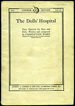 The Doll's Hospital | Fairy Operetta for: Ward, Clementine