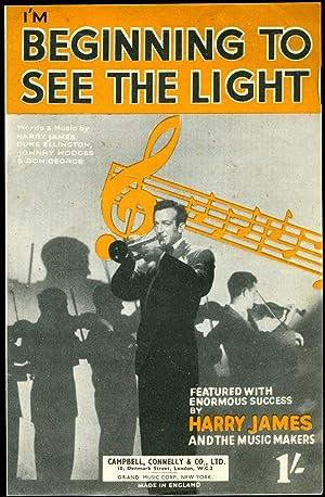 I'm Beginning To See The Light [Vintage: Harry James, Duke