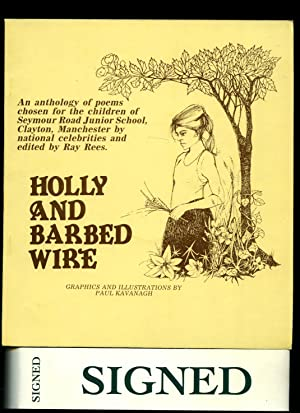 Holly and Barbed Wire | An Anthology: Rees, Ray [Graphics