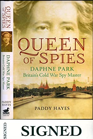 Queen of Spies | Daphne Park, Britain's: Hayes, Paddy [Daphne