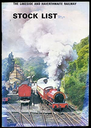 The Lakeside and Haverthwaite Railway Official Stock: Ballard, Bill (Compiled