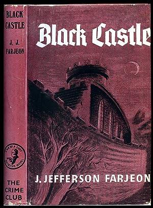 Black Castle: Farjeon, J. Jefferson