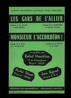 Les Gars de l'Allier (Marche) | Monsieur: Robert Monédière and