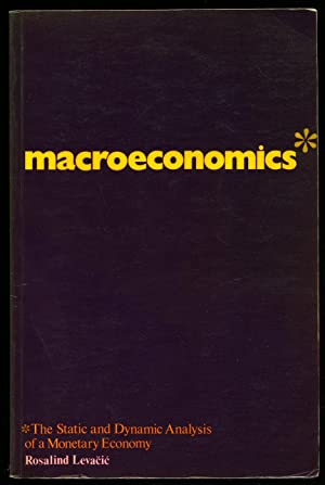 Macroeconomics: The State and Dynamic Analysis of: Levacic, Rosalind