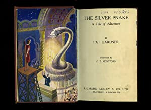 The Silver Snake: Gardner, Pat [Illustrated