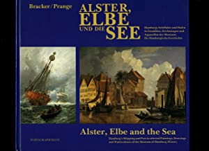 Alster, Elbe and The Sea; Hamburg's Shipping: Bracker, Jörgen and