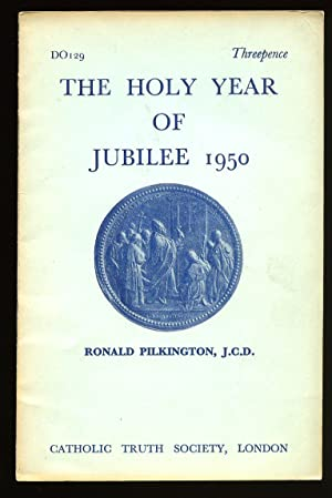 The Holy Year of Jubilee 1950: Pilkington, Ronald