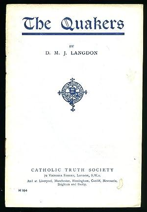 The Quakers: Langdon, D. M.