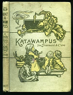 Katawampus; Its Treatment and Cure: Parry, His Honour