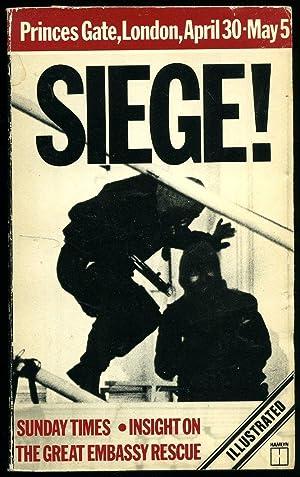Siege! Princes Gate, London April 30th -: The Insight Team: