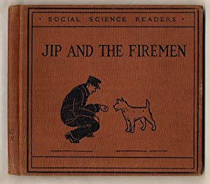 Jip and the Firemen [Social Science Readers: Read, Helen S.