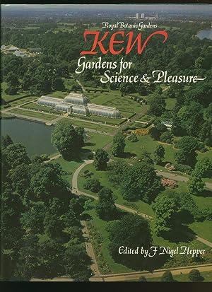 Royal Botanic Gardens Kew; Gardens for Science: Hepper, Nigel