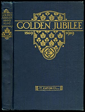 Golden Jubilee 1869-1919; A Book to Commemorate: The Scribe [T.