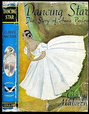 Dancing Star; The Story of Anna Pavlova: Malvern, Gladys