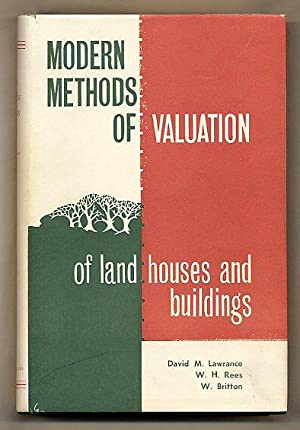 Modern Methods of Valuation of Land, Houses: Lawrence, David M.,