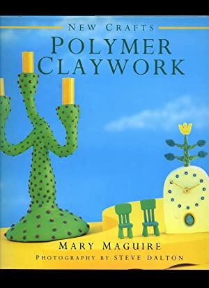 New Crafts: Polymer Claywork: Maguire, Mary