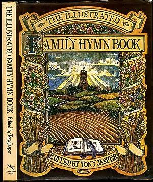 The Illustrated Family Hymn Book: Jasper, Tony [Edited