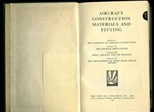Aircraft Construction Materials and Fitting Over Four: Hill, F. T.
