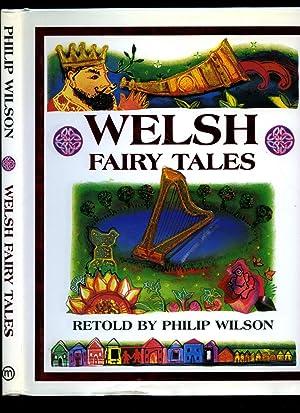 Welsh Fairy Tales: Wilson, Philip (Retold