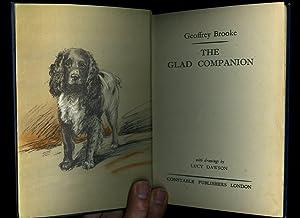 The Glad Companion: Brooke, Geoffrey [Drawings by Lucy Dawson]