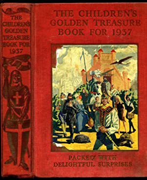 The Children's Golden Treasure Book For 1937: S. G. Hulme Beaman, S. M. Coolidge, Alfred Noyes...