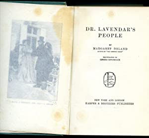 Dr. Lavender's People: Deland, Margaret [Illustrated by Lucius Hitchcock]