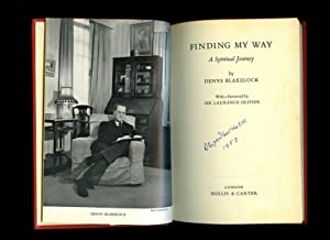 Finding My Way; A Spiritual Journey [Signed]: Blakelock, Denys [Foreword