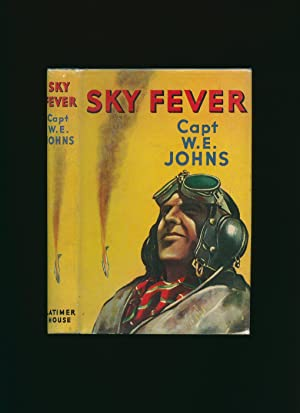 Sky Fever and Other Stories: Johns, Captain W.