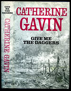 Give Me The Daggers: Gavin, Catherine [Jacket