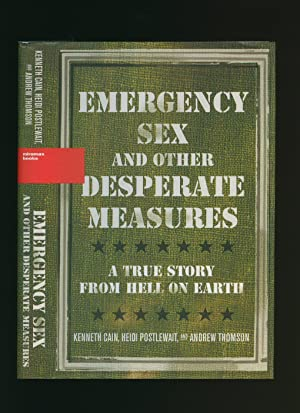 Sex and other desperate measures